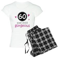 60th Birthday Gorgeous Pajamas