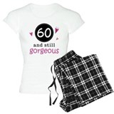 60 and gorgeous T-Shirt / Pajams Pants