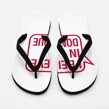 I Believe In Dominique Flip Flops