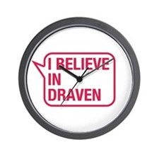 I Believe In Draven Wall Clock