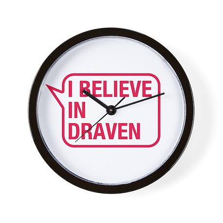 I Believe In Draven Wall Clock