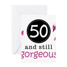 50th Birthday Gorgeous Greeting Card