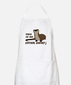 This Is My Otter Shirt Funny Apron