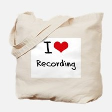 I Love Recording Tote Bag