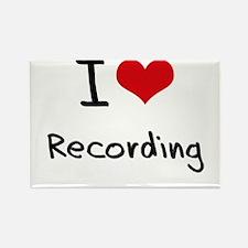 I Love Recording Rectangle Magnet