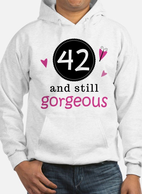 42nd Birthday Gorgeous Hoodie