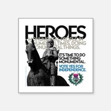 """Heroes Square Sticker 3"""" x 3"""""""