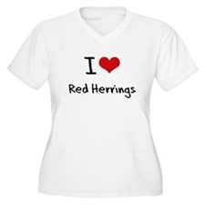 I Love Red Herrings Plus Size T-Shirt