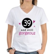 39th Birthday Gorgeous Shirt