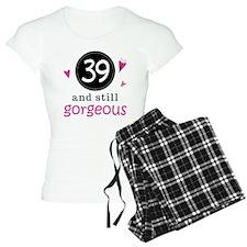 39th Birthday Gorgeous Pajamas