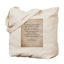 Alexis de Tocqueville Quote Tote Bag
