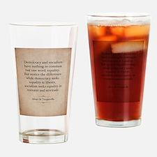 Alexis de Tocqueville Quote Drinking Glass