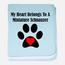 My Heart Belongs To A Miniature Schnauzer baby bla