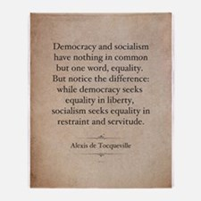 Alexis de Tocqueville Quote Throw Blanket