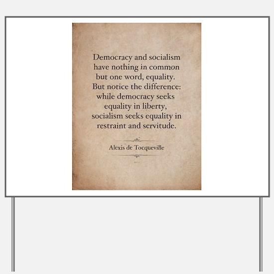 Alexis de Tocqueville Quote Yard Sign
