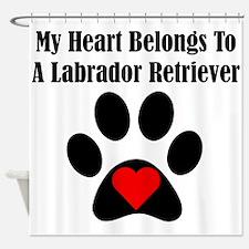 My Heart Belongs To A Labrador Retriever Shower Cu