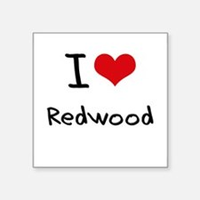 I Love Redwood Sticker