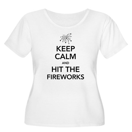 Keep Calm and Hit the Fireworks Plus Size T-Shirt