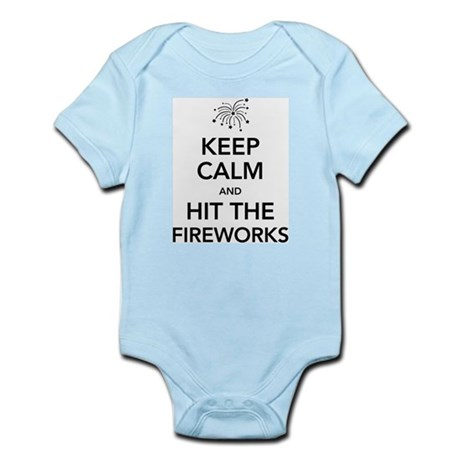 Keep Calm and Hit the Fireworks Body Suit