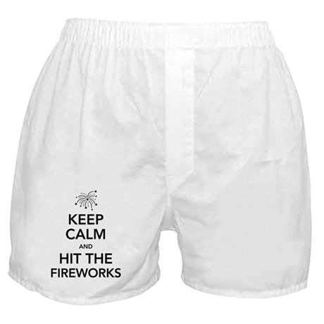 Keep Calm and Hit the Fireworks Boxer Shorts