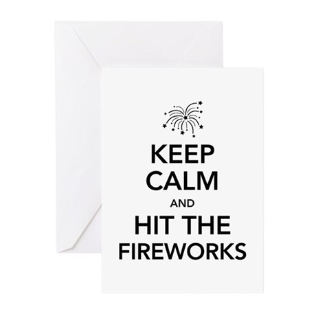 Keep Calm and Hit the Fireworks Greeting Cards (Pk