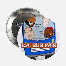 """L.A. Bus Fair T-shirt 2.25"""" Button"""