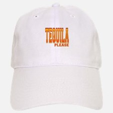 Tequila please Baseball Baseball Cap