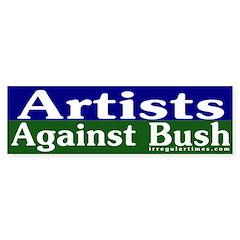 Artists Against Bush Bumper Bumper Sticker