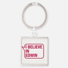 I Believe In Edwin Keychains