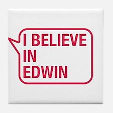 I Believe In Edwin Tile Coaster