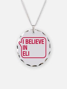 I Believe In Eli Necklace