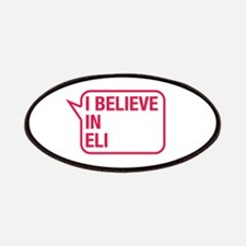 I Believe In Eli Patches