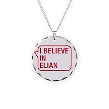 I Believe In Elian Necklace