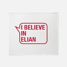 I Believe In Elian Throw Blanket