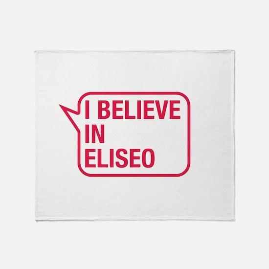 I Believe In Eliseo Throw Blanket
