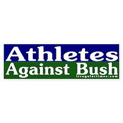 Athletes Against Bush Bumper Bumper Sticker