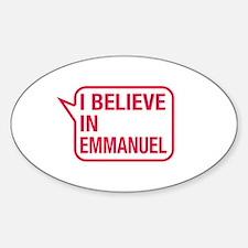 I Believe In Emmanuel Decal