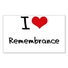 I Love Remembrance Decal