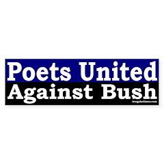 Poets United Against Bush Sticker (Bumpe