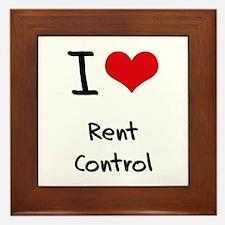 I Love Rent Control Framed Tile