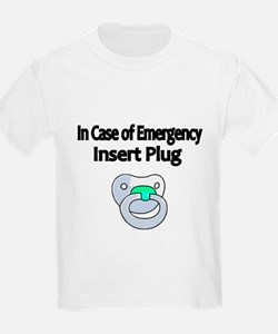 In Case of Emergency insert Plug T-Shirt