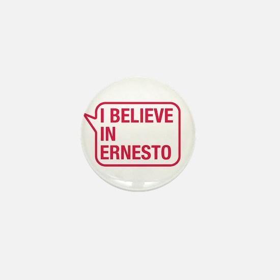 I Believe In Ernesto Mini Button