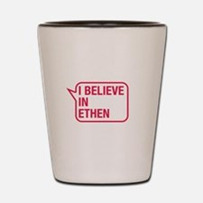 I Believe In Ethen Shot Glass