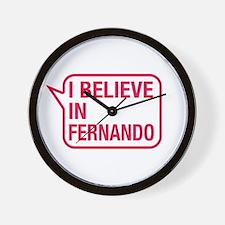 I Believe In Fernando Wall Clock