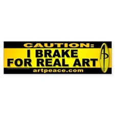 """REAL ART"" Bumper Bumper Sticker"