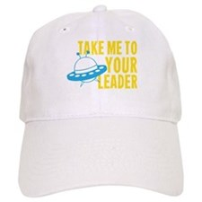 Take Me To Your Leader Baseball Baseball Cap