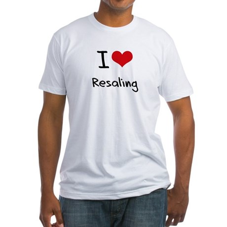 I Love Resaling T-Shirt