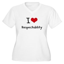 I Love Respectability Plus Size T-Shirt