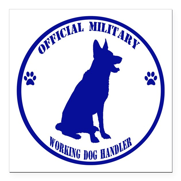 Blue Official Military Working Dog Handler Square By
