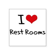 I Love Rest Rooms Sticker